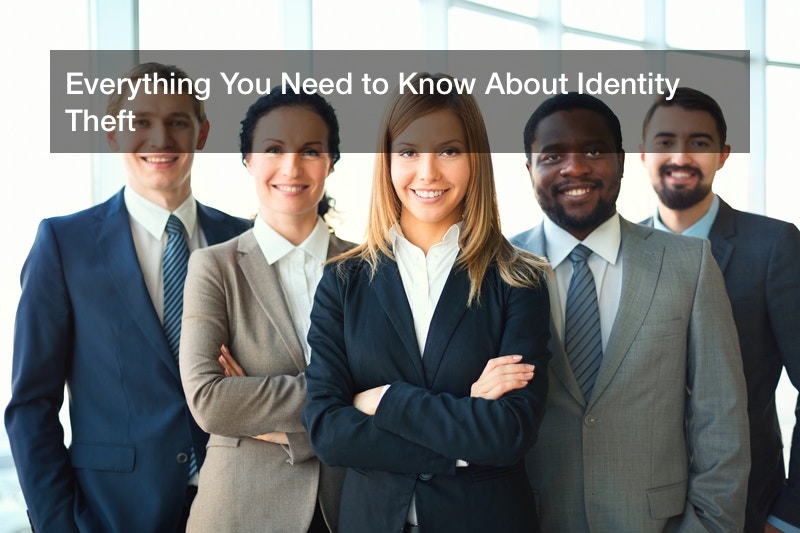 Everything You Need to Know About Identity Theft