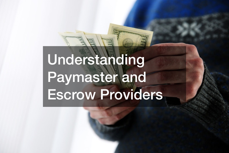 Understanding Paymaster and Escrow Providers